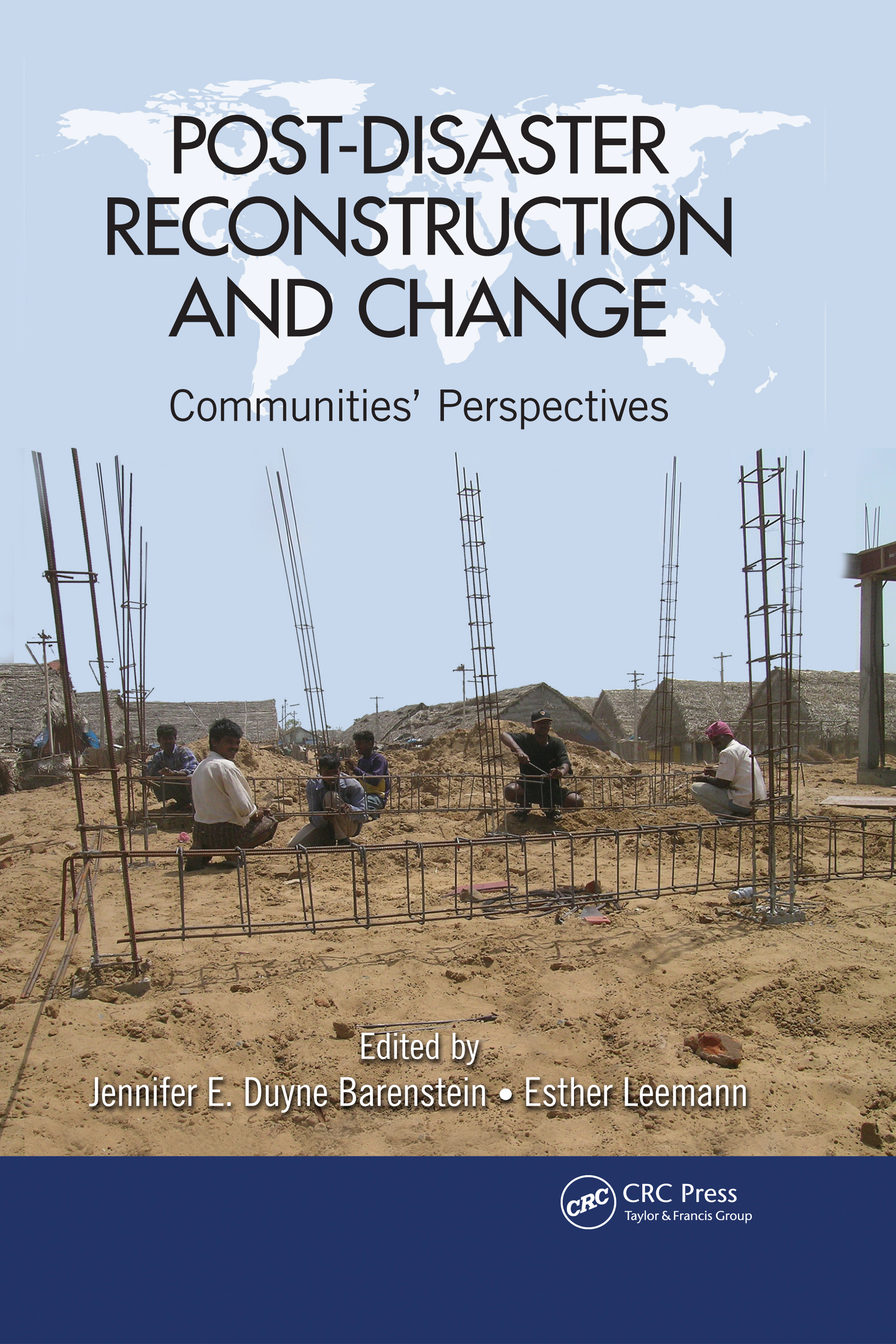 Post-Disaster Reconstruction and Change: Communities' Perspectives, 1st Edition (Hardback) book cover