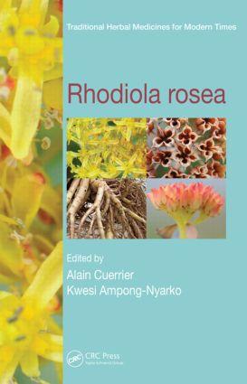 Rhodiola rosea: 1st Edition (Hardback) book cover