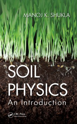 Soil Physics: An Introduction, 1st Edition (Hardback) book cover
