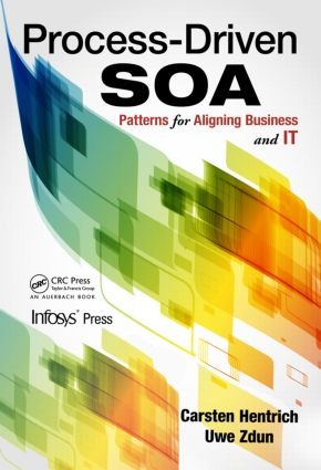 Process-Driven SOA: Patterns for Aligning Business and IT, 1st Edition (Paperback) book cover