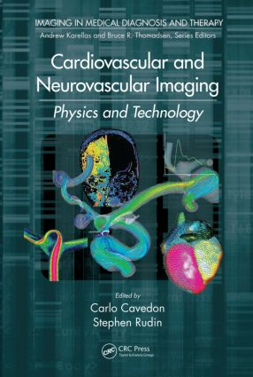 Cardiovascular and Neurovascular Imaging: Physics and Technology, 1st Edition (Hardback) book cover