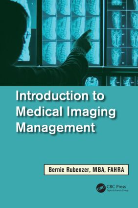 Introduction to Medical Imaging Management: 1st Edition (Hardback) book cover