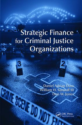 Strategic Finance for Criminal Justice Organizations: 1st Edition (Paperback) book cover
