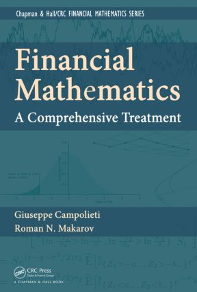 Financial Mathematics: A Comprehensive Treatment, 1st Edition (Hardback) book cover