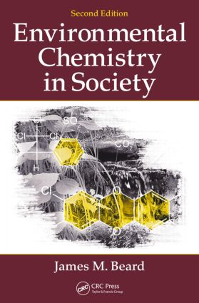Environmental Chemistry in Society: 2nd Edition (Paperback) book cover