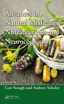 Advances in Natural Medicines, Nutraceuticals and Neurocognition: 1st Edition (Hardback) book cover
