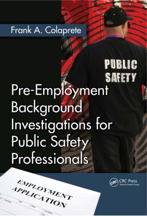 Pre-Employment Background Investigations for Public Safety Professionals (Hardback) book cover