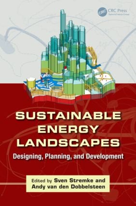Sustainable Energy Landscapes: Designing, Planning, and Development (Hardback) book cover
