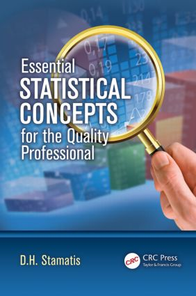 Essential Statistical Concepts for the Quality Professional (Hardback) book cover