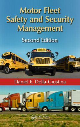 Motor Fleet Safety and Security Management, Second Edition: 2nd Edition (Hardback) book cover