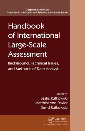 Handbook of International Large-Scale Assessment: Background, Technical Issues, and Methods of Data Analysis (Hardback) book cover