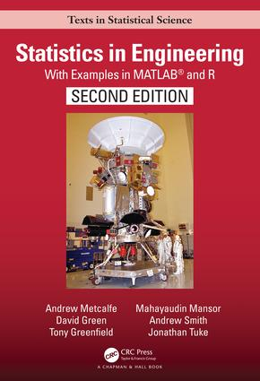 Statistics in Engineering: With Examples in MATLAB® and R, Second Edition, 2nd Edition (Hardback) book cover
