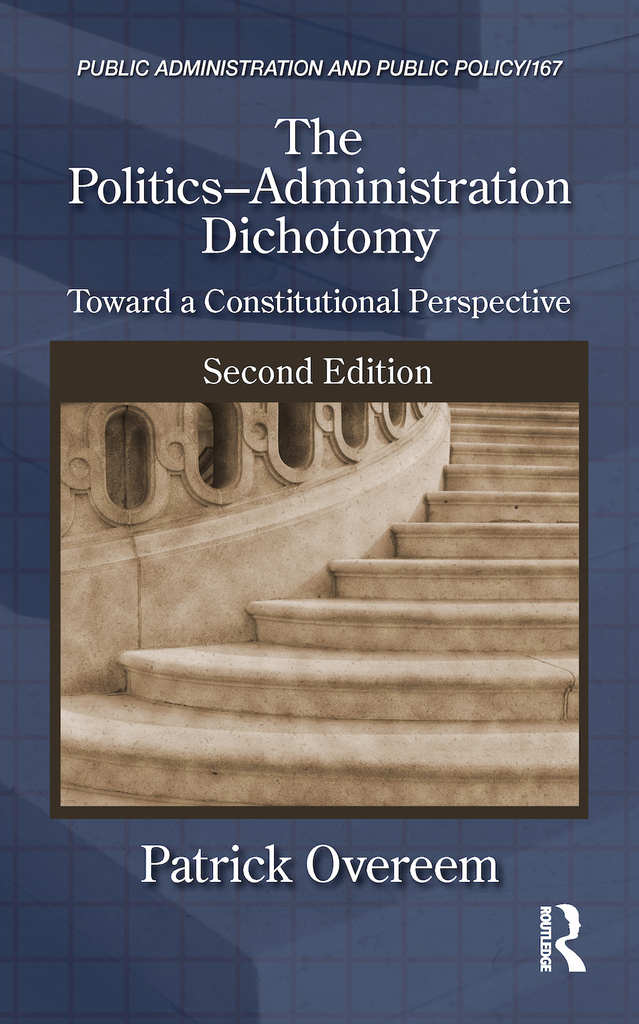 The Politics-Administration Dichotomy: Toward a Constitutional Perspective, Second Edition book cover
