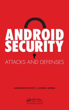 Android Security: Attacks and Defenses (Hardback) book cover