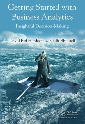 Getting Started with Business Analytics: Insightful Decision-Making (Hardback) book cover