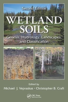 Wetland Soils: Genesis, Hydrology, Landscapes, and Classification, Second Edition, 2nd Edition (Hardback) book cover