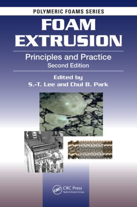 Foam Extrusion: Principles and Practice, Second Edition book cover