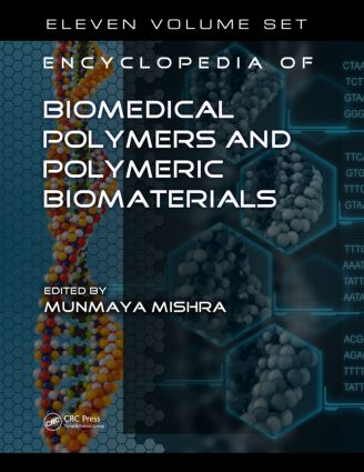 Encyclopedia of Biomedical Polymers and Polymeric Biomaterials, 11 Volume Set: 1st Edition (Hardback) book cover