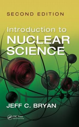 Introduction to Nuclear Science, Second Edition: 2nd Edition (Hardback) book cover