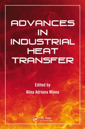 Advances in Industrial Heat Transfer: 1st Edition (Hardback) book cover