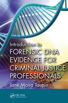 Introduction to Forensic DNA Evidence for Criminal Justice Professionals: 1st Edition (Paperback) book cover