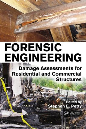Forensic Engineering: Damage Assessments for Residential and Commercial Structures (Hardback) book cover