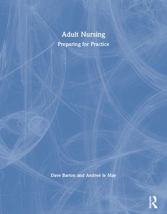 Adult Nursing: Preparing for Practice, 1st Edition (Paperback) book cover