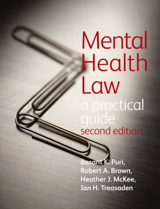 Mental Health Law 2E A Practical Guide: 2nd Edition (Paperback) book cover