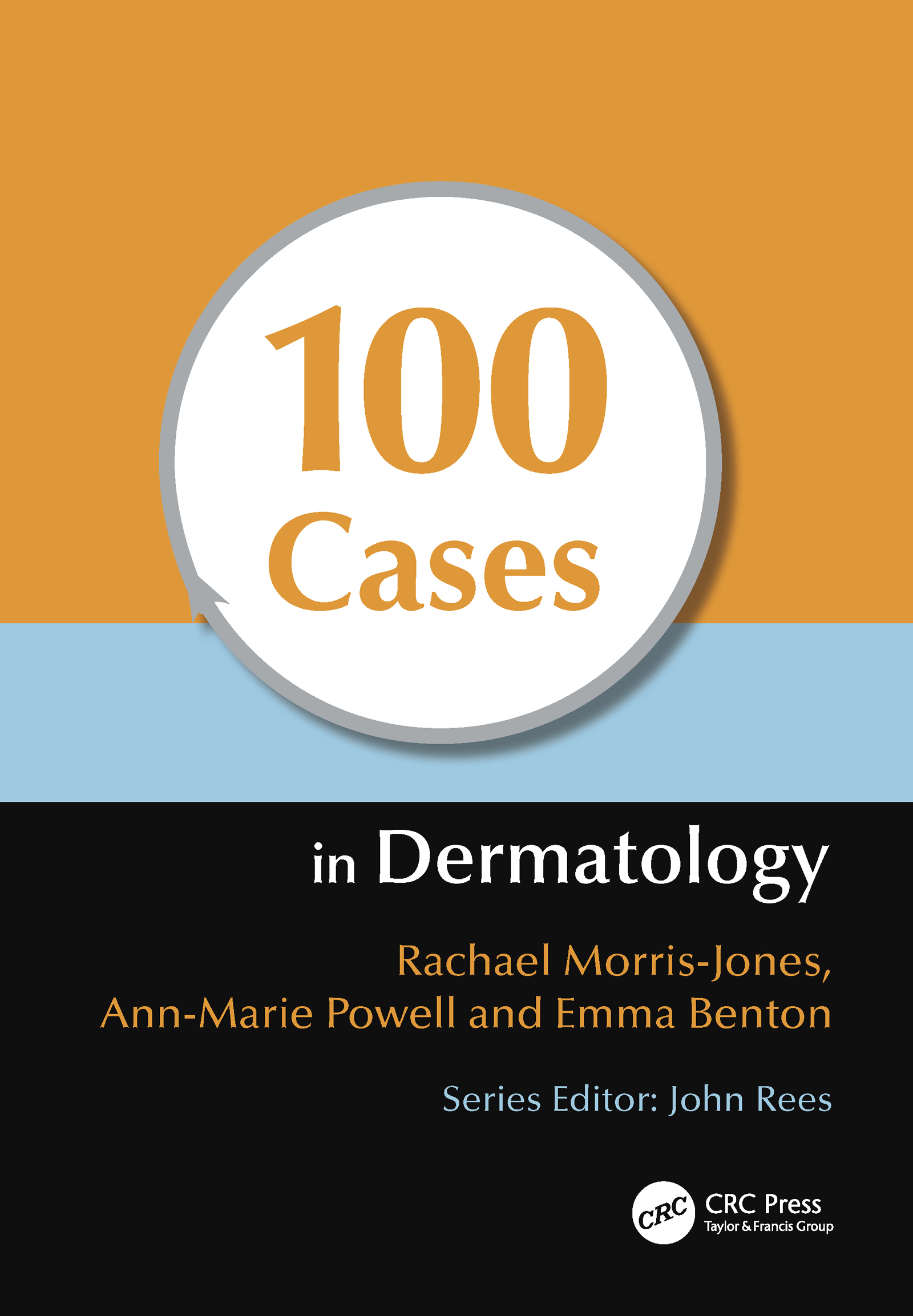 100 Cases in Dermatology: 1st Edition (Paperback) book cover