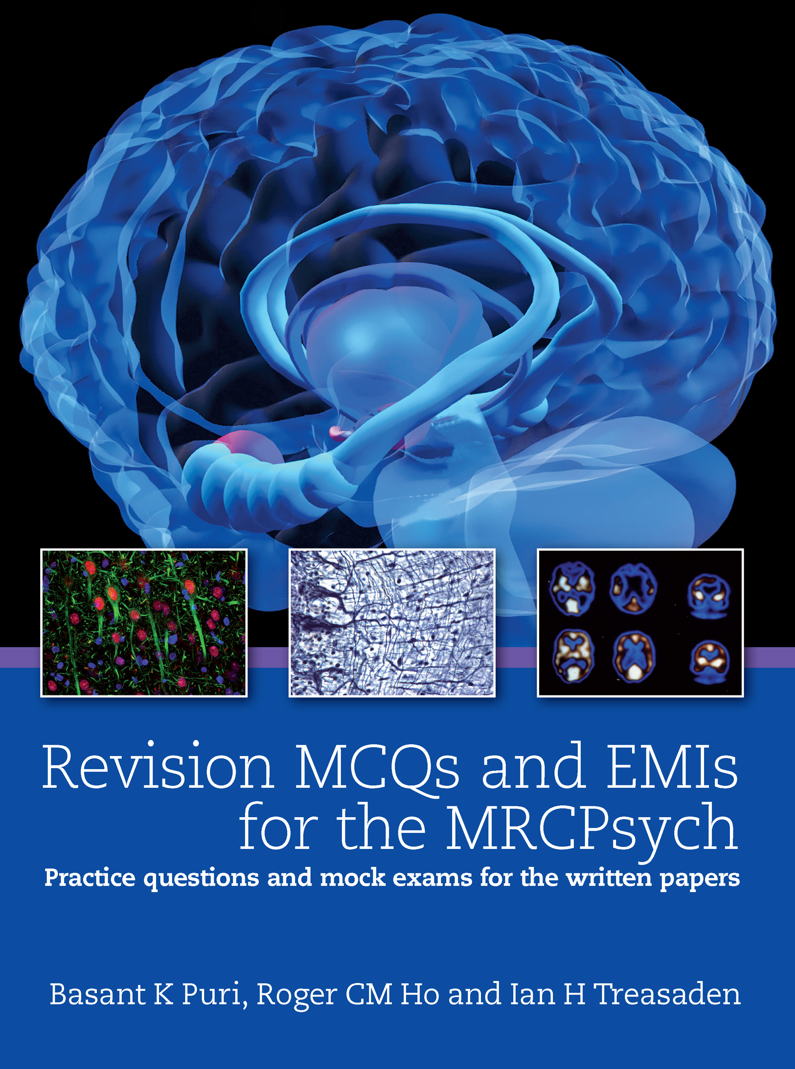 Revision MCQs and EMIs for the MRCPsych: Practice questions and mock exams for the written papers (Paperback) book cover
