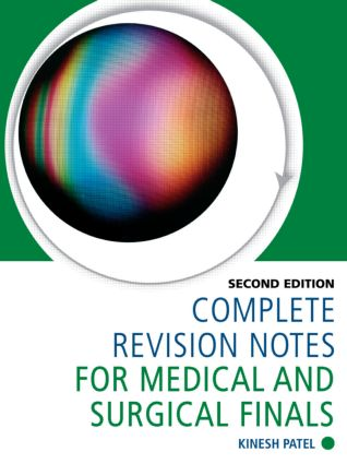 Complete Revision Notes for Medical and Surgical Finals: 2nd Edition (Paperback) book cover