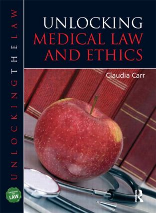 Unlocking Medical Law and Ethics