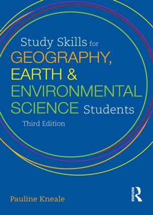 Study Skills for Geography, Earth and Environmental Science Students: 3rd Edition (Paperback) book cover