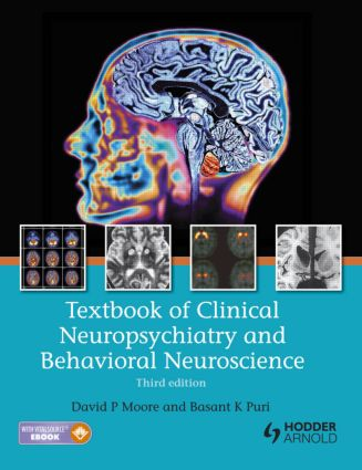 Textbook of Clinical Neuropsychiatry and Behavioral Neuroscience, Third Edition: 3rd Edition (Pack - Book and Ebook) book cover