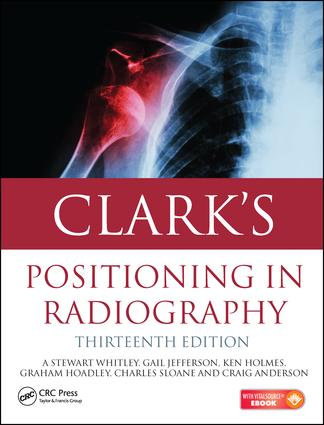 Clark's Positioning in Radiography 13E book cover