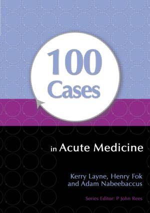 100 Cases in Acute Medicine book cover