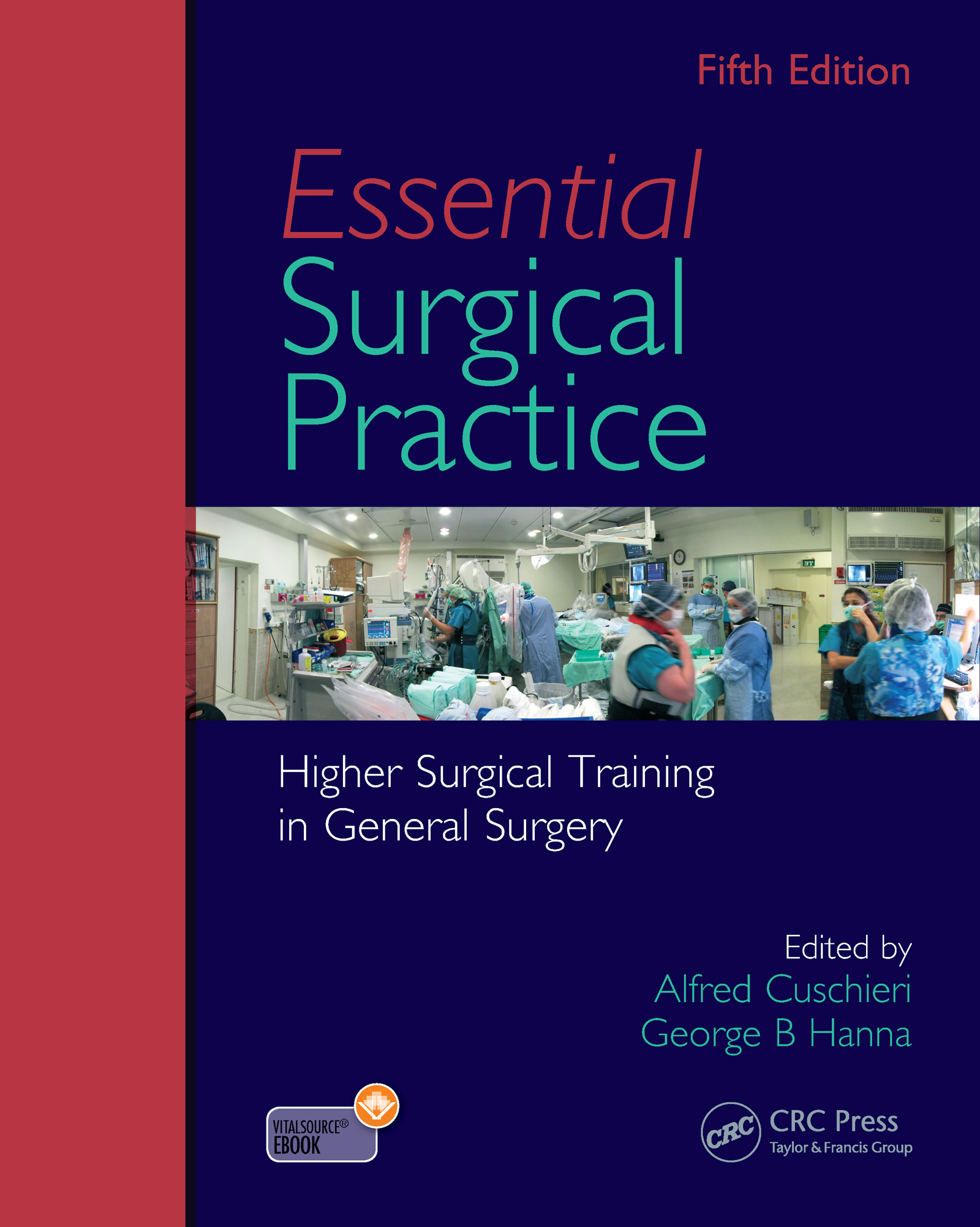 Essential Surgical Practice: Higher Surgical Training in General Surgery, Fifth Edition book cover