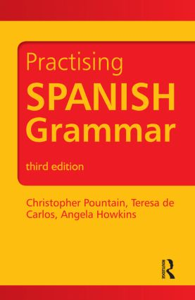 Practising Spanish Grammar: 3rd Edition (Paperback) book cover