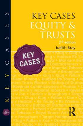 Key Cases: Equity & Trusts