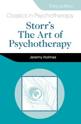 Storr's Art of Psychotherapy 3E: 3rd Edition (Paperback) book cover