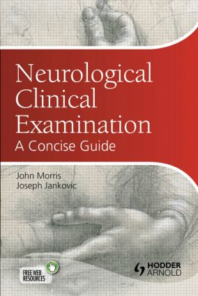 Neurological Clinical Examination: A Concise Guide, 3rd Edition (Paperback) book cover