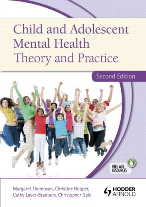 Child and Adolescent Mental Health: Theory and Practice, Second Edition, 2nd Edition (Paperback) book cover