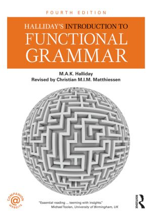 Halliday's Introduction to Functional Grammar: 4th Edition (Paperback) book cover