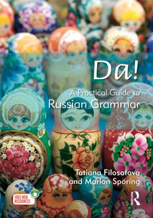 Da! A Practical Guide to Russian Grammar: 1st Edition (Paperback) book cover