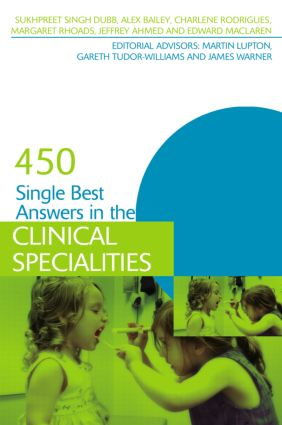 450 Single Best Answers in the Clinical Specialities: 1st Edition (Paperback) book cover