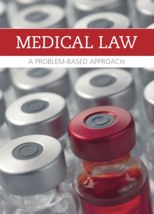 Medical Law and Ethics: A Problem-Based Approach book cover