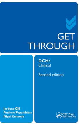 Get Through DCH Clinical 2E: 2nd Edition (Paperback) book cover