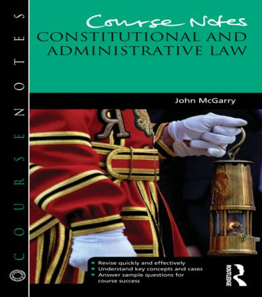 Course Notes: Constitutional and Administrative Law book cover