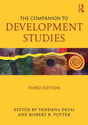 The Companion to Development Studies: 3rd Edition (Paperback) book cover
