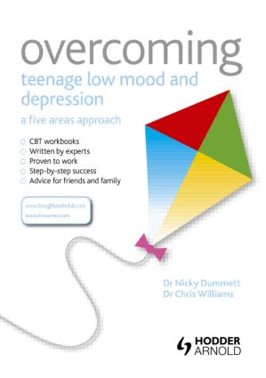 Overcoming Teenage Low Mood and Depression: A Five Areas Approach (Paperback) book cover